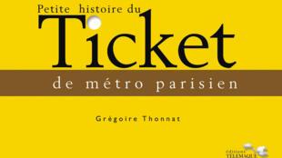 La couverture de «Petite histoire du ticket de métro parisien».