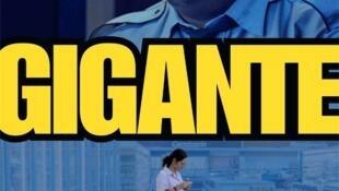 """Cartel de """"Gigante""""."""