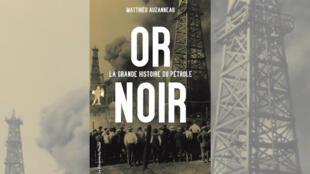 La couverture du livre  «Or noir» de  Matthieu Auzanneau.