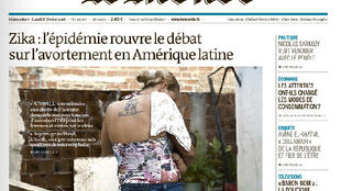 Jornal Le Monde com data do 7/02 abre com a manchete: Zika: a epidemia abre o debate sobre o aborto na América Latina.