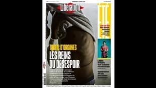 Capa do jornal Libération desta sexta-feira (2) destacando o trafico ilegal de órgãos no Egito.
