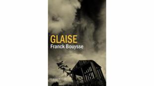 «Glaise» de Franck Bouysse.