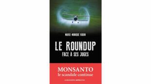 'El Roundup frente a sus jueces', de Marie-Monique Robin.