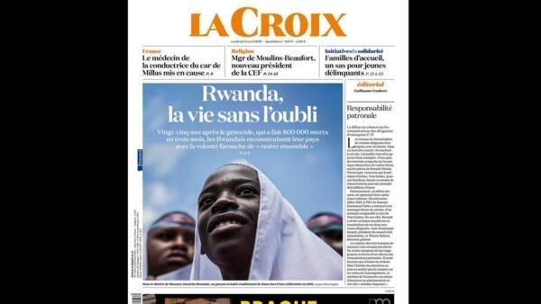 O jornal francês La Croix trata do aniversário de 25 anos do genocídio em Ruanda.