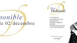 Sinh năm 1918, Pierre Delanoë từng viết lời cho hơn 5.000 ca khúc