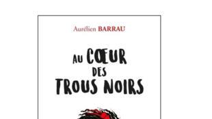 Couverture du livre d'Aurélien Barrau.