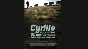 «Cyrille, agriculteur, 30 ans, 20 vaches, du lait, du beurre, des dettes».