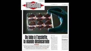 O jornal Libération desta quarta-feira (31) traz matéria sobre o desenvolvimento da carne artificial.