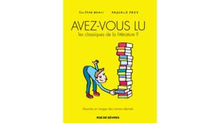 Couverture du livre «Avez vous lu les classiques de la littérature?».