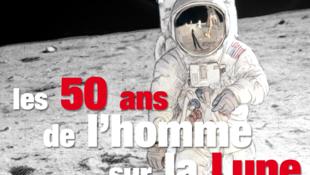 Les 50 ans de l'homme sur la Lune.