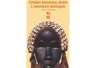«L'Aventure ambiguë» de Cheikh Hamidou Kane