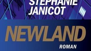 Couverture du nouveau roman de Stéphanie Janicot «Newland».