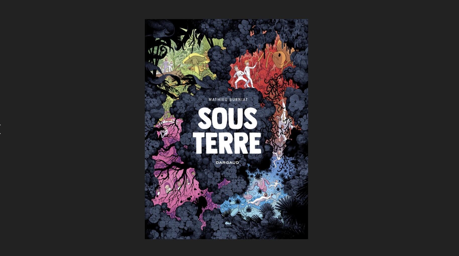 « Sous Terre » de Mathieu Burniat
