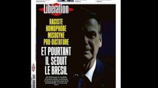 O jornal Libération dedica sua capa e cinco páginas de sua edição de hoje ao candidato da extrema-direita à presidência do Brasil, Jair Bolsonaro.