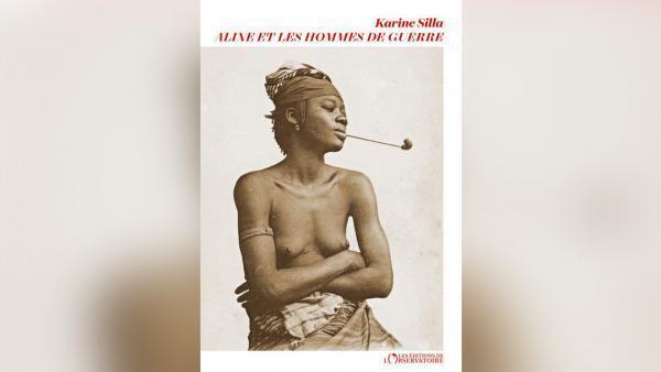 Aline et les hommes de guerre, quatrième roman de Karine Silla