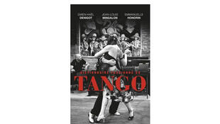 «Le dictionnaire passionné du Tango».
