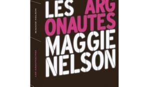 «Les Argonautes», de Maggie Nelson, paru en France aux Editions du sous-sol.