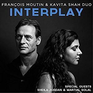 Interplay  François Moutin & Kavita Shah