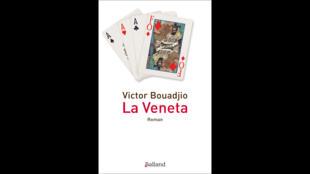 Couverture du roman «La Veneta» par Victor Bouadjio.