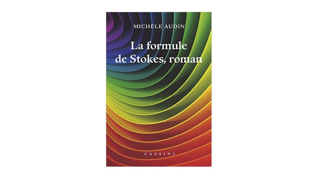 «La formule de Stokes», de Michèle Audin.