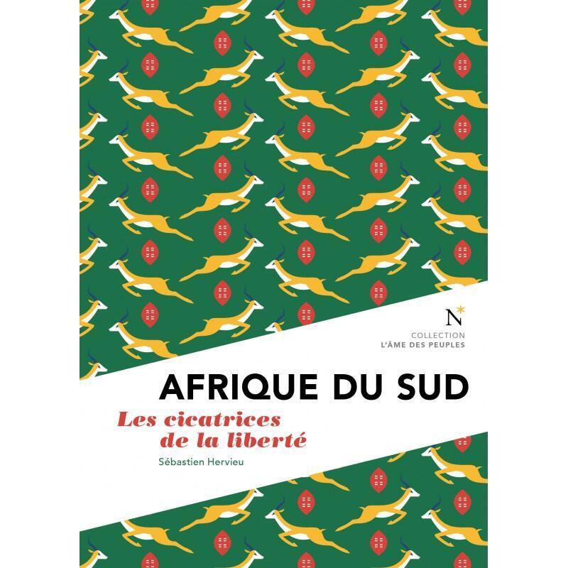 Couverture du livre « Afrique du sud, les cicatrices de la liberté » du journaliste Sébastien Hervieu, spécialiste de l'Afrique du Sud, paru chez Nevicata.