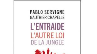 «L'entraide, l'autre loi de la jungle».
