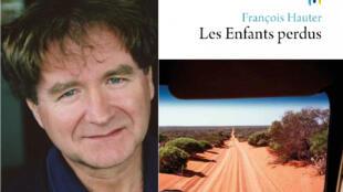 L'écrivain et journaliste François Hauter revient avec un nouveau roman «Les enfants perdus».