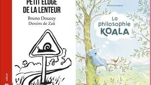 Couvertures des livres de Bruno Doucey «Petit éloge de la lenteur» (Calicot) et Béatrice Rodriguez «La Philosophie Koala» (Casterman).