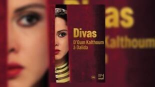 """musique - exposition """"Divas"""" - Institut du monde arabe"""