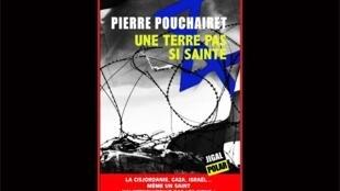 <i>Une terre pas si sainte,</i> de Pierre Pouchairet, paru aux Editons Jigal Polar.
