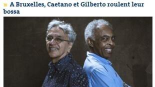 Jornal Le Monde desta sexta-feira (3) dá destaque à turnê europeia de Caetano Veloso e Gilberto Gil.