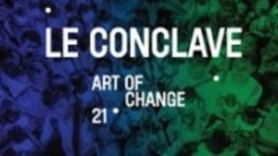 Le conclave d'Art of change 21 nous donne rendez-vous le 9 et 10 octobre 2017 au Grand Palais à Paris.