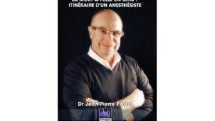 «La mort a-t-elle un sens? - Itinéraire d'un anesthésiste» par Jean-Pierre Postel, ancien médecin-anesthésiste réanimateur.