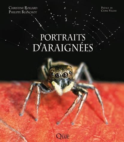 «Portraits d'araignées», Editions Quae.