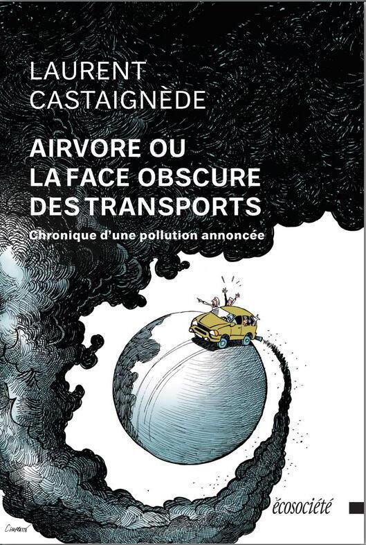 «Airvore ou la face obscure des transports». Illustration de couverture