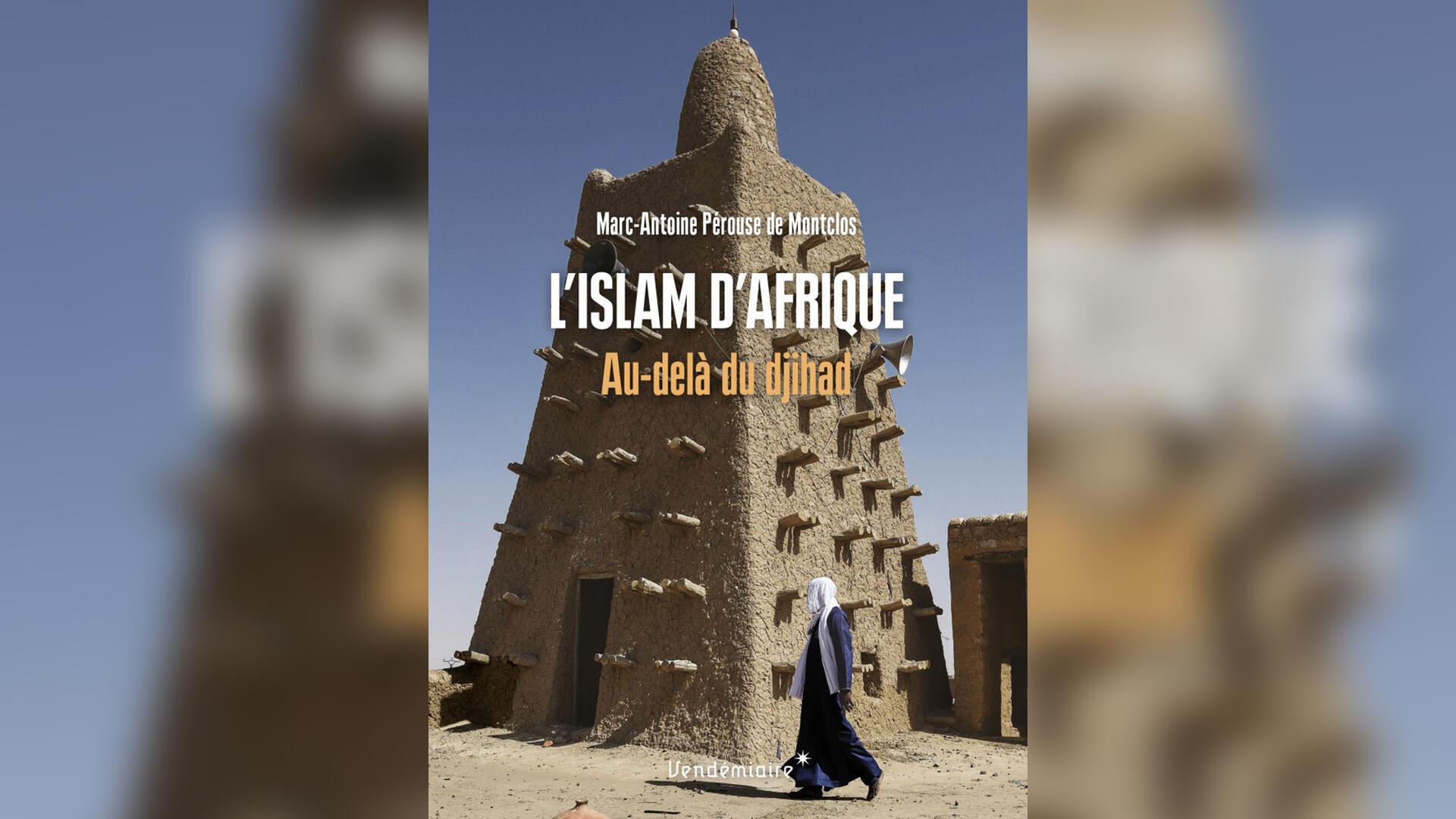 couverture islam Afrique - Marc-Antoine Pérouse de Montclos - Idéesperouse