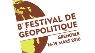 8ème Festival de Géopolitique à Grenoble, du 16 au 19 mars 2016.