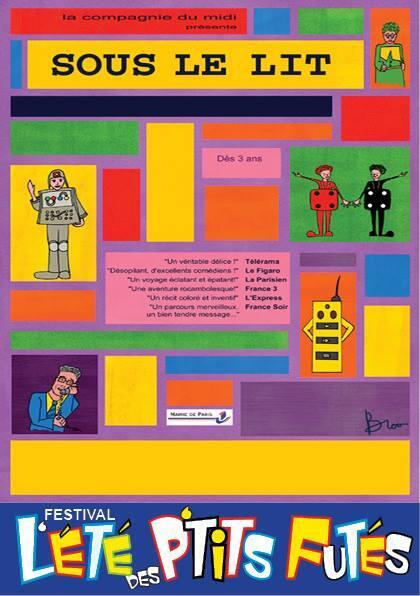 """Afiche de la obra de teatro infantil """"Debajo de la cama"""", en el cuadro del Festival L'été des petits futés, El verano de los pequeños espabilados."""
