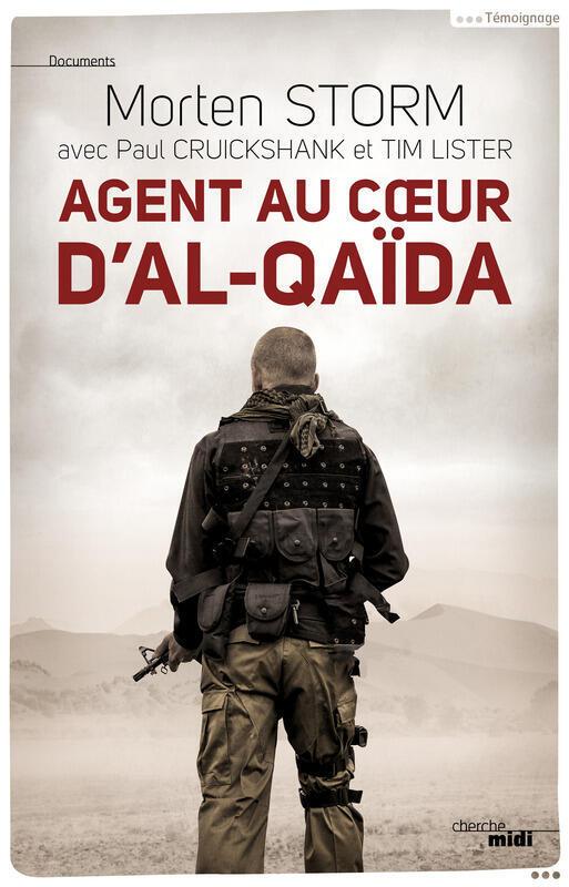 «Agent au cœur d'al-Quaïda», de Mortem Storm.