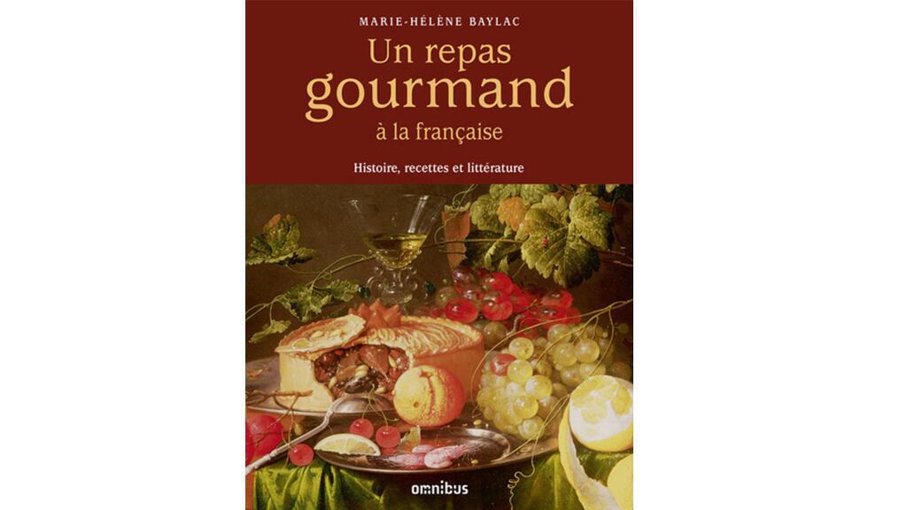 «Un repas gourmand à la française» de Marie-Hélène Baylac.