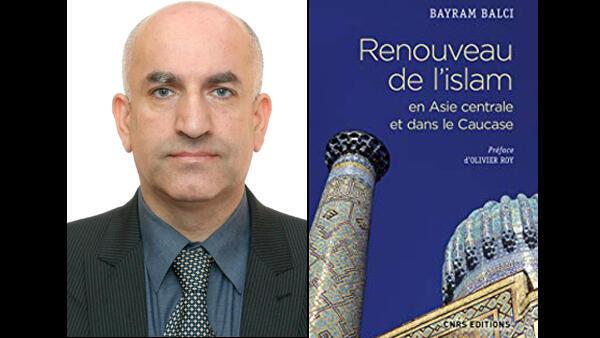 Le chercheur Bayram Balci de l'Institut français d'études anatoliennes (photo CNRS-Sciences Po) est l'auteur de « Renouveau de l'islam en Asie centrale et dans le Caucase », CNRS, 2017.
