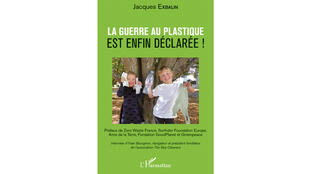 «La guerre au plastique est enfin déclarée», par Jacques Exbalin.