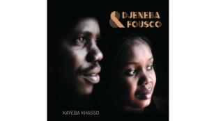 Couverture de l'album «Kayeba Khasso» de Djeneba et Fousco
