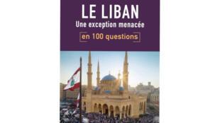 «Liban, une exception menacée» de Xavier Baron aux éditions Tallandier