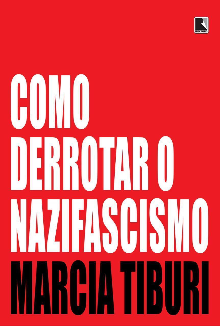O novo livro de Marcia Tiburi sai em agosto de 2020 no Brasil.