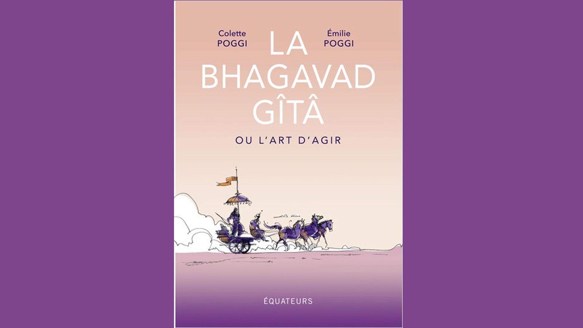 La Bhagavad-Gita- Colette Poggi