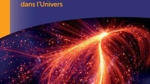 Couverture de l'ouvrage «Voyage sur les flots de galaxies Laniakea, notre nouvelle adresse dans l'Univers», d'Hélene Courtois.