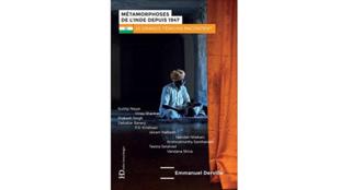 «Métamorphoses de l'Inde depuis 1947» d'Emmanuel Derville, aux Ateliers Henry-Dougier.