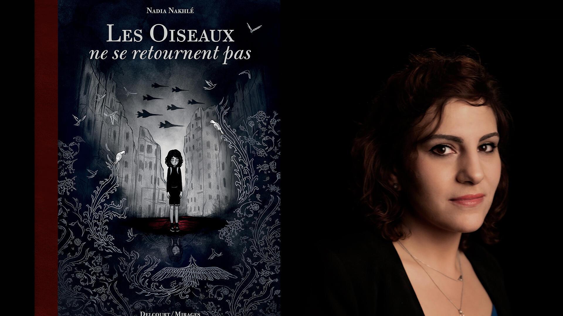 """Couverture du roman graphique de Nadia Nakhlé """"Les oiseaux ne se retournent pas""""."""