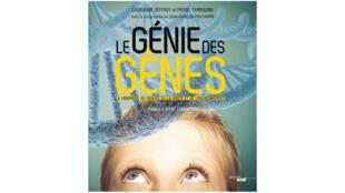 «Le génie des gènes».